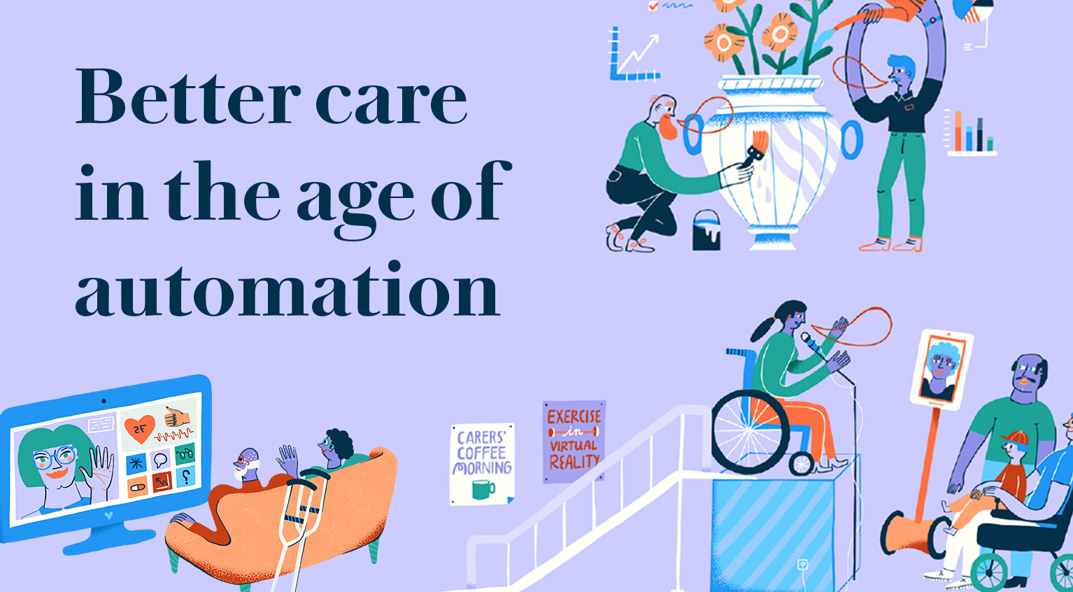Better Care in the Age of Automation