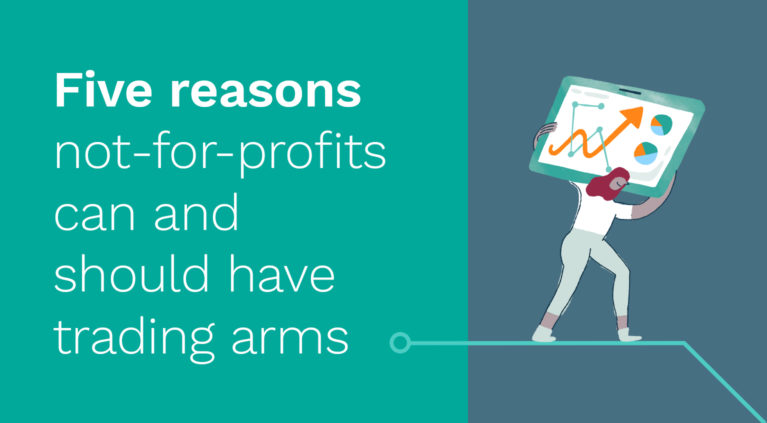 Five reasons not-for-profits can and should have trading arms