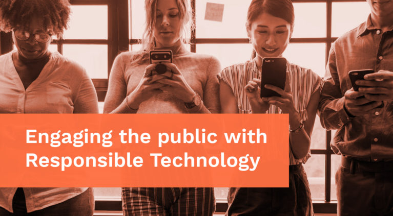 Engaging the public with responsible technology